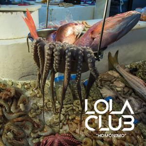 Homónimo - Lola Club