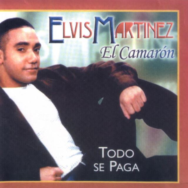 Elvis Martinez El Camarón