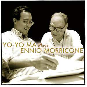 Yo-Yo Ma Plays Ennio Morricone (Remastered) Albümü