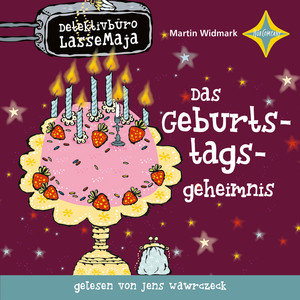 Detektivbüro LasseMaja - Das Geburtstagsgeheimnis Audiobook