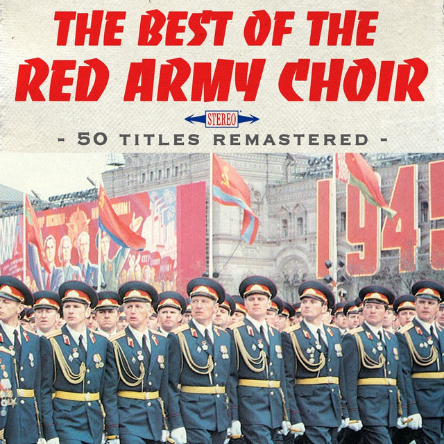 The Best of the Red Army Choir (50 hits remastered) by The