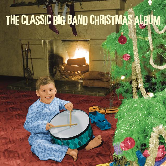Various Artists The Classic Big Band Christmas Album album cover