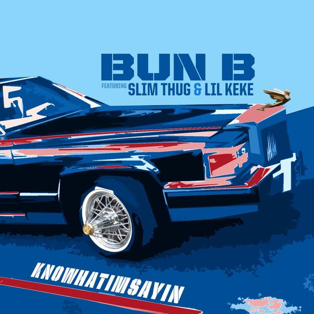 Knowhatimsayin (feat. Slim Thug & Lil KeKe)