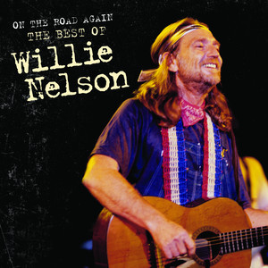 On the Road Again: The Best of Willie Nelson album