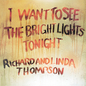 I Want To See The Bright Lights Tonight album