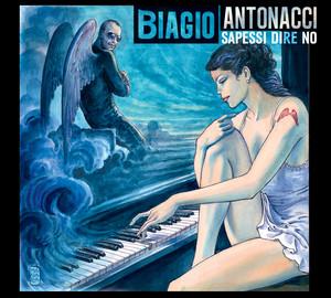 Sapessi dire no - Biagio Antonacci