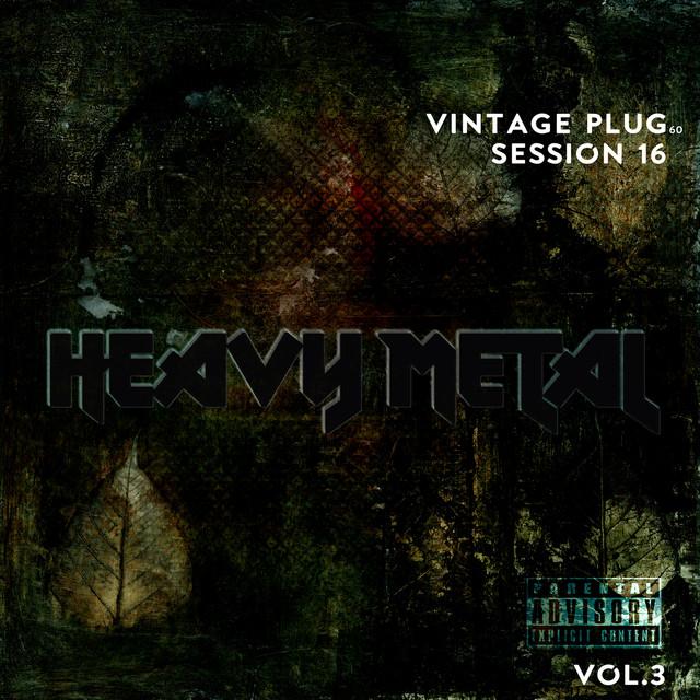 Eddie Caldwell - Vintage Plug 60: Session 16 - Heavy Metal, Vol. 3