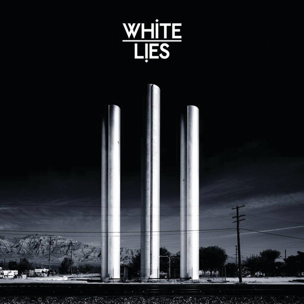 Album cover for To Lose My Life ... by White Lies