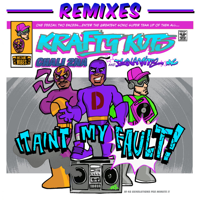 It Ain't My Fault (feat. Chali 2na) [Remixes]