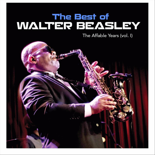The Best of Walter Beasley: The Affable Years, Vol. 1