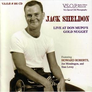 Jack Sheldon - LiveAt Don Mupo's Gold Nugget album
