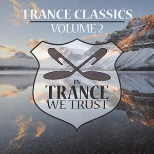 In Trance We Trust Trance Classics Volume 02 album
