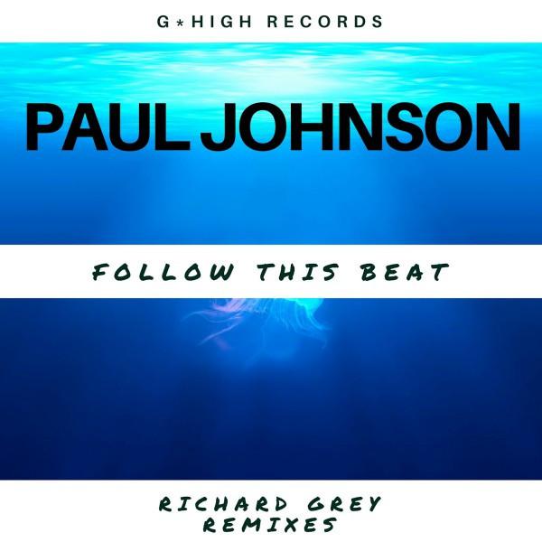 Follow the Beat - Richard Grey Remixes