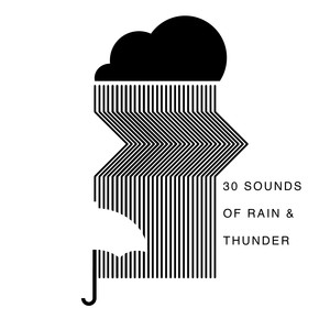 30 Sounds of Rain & Thunder album