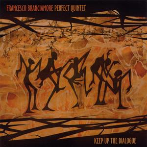 Francesco Branciamore Perfect Quintet