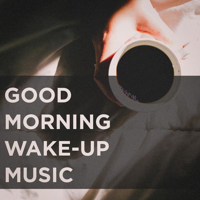 Good Morning Wake-Up Music