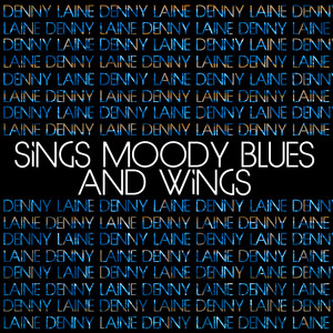 Denny Laine Sings Moody Blues and Wings album