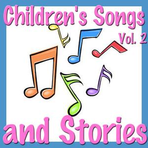 Children's Songs and Stories, Vol. 2 album