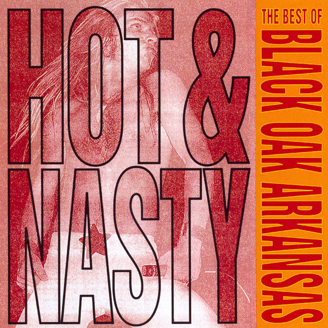 Hot Rod A Song By Black Oak Arkansas On Spotify
