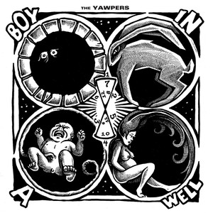 The Yawpers - Boy in a Well