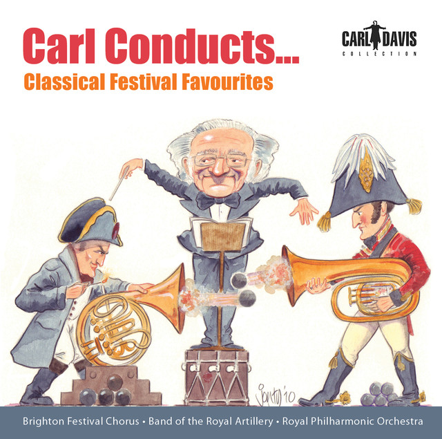 Carl Conducts … Classical Festival Favourites