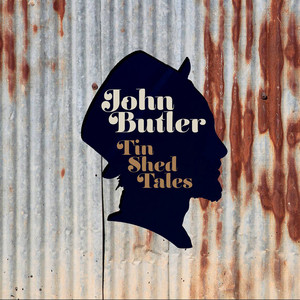 Tin Shed Tales - John Butler Trio