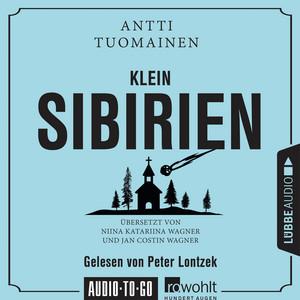 Klein Sibirien (Ungekürzt) Audiobook