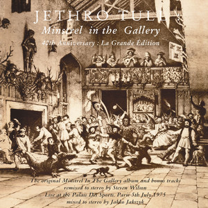 Minstrel In The Gallery - Jethro Tull