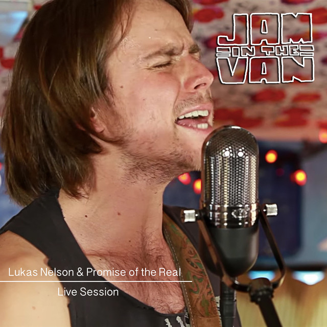 Jam in the Van - Lukas Nelson and Promise of the Real