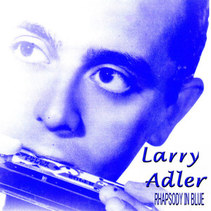 Larry Adler Smoke Gets in Your Eyes cover