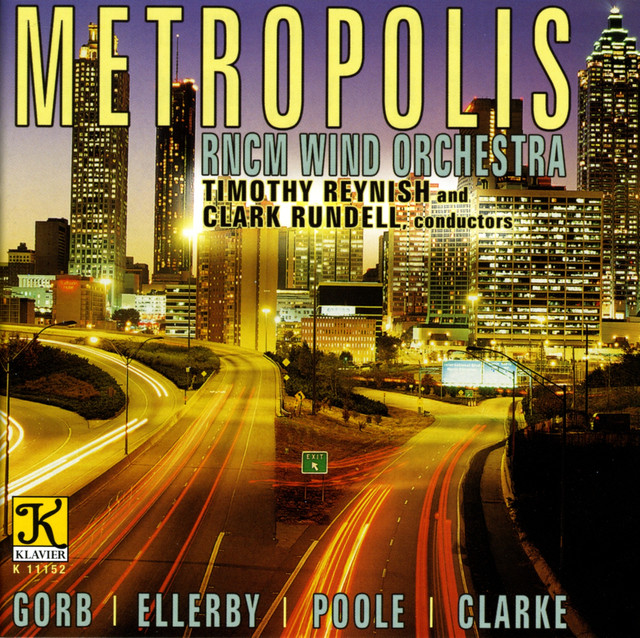 Royal Northern College Of Music Wind Orchestra: Metropolis