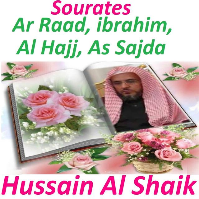 Sourates Ar Raad, Ibrahim, Al Hajj, As Sajda (Quran - Coran - Islam