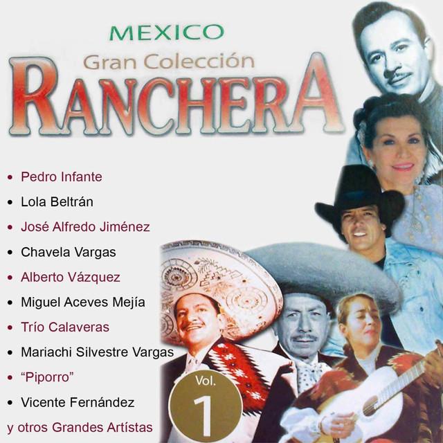 """Mexico Gran Colección Ranchera - Lalo Gonzáles """"Piporro"""""""