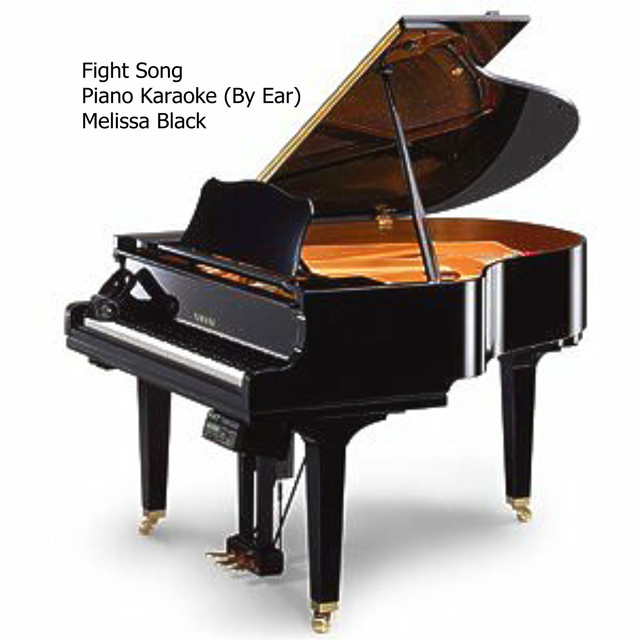 Fight Song (Piano Karaoke) (By Ear) by Melissa Black on Spotify