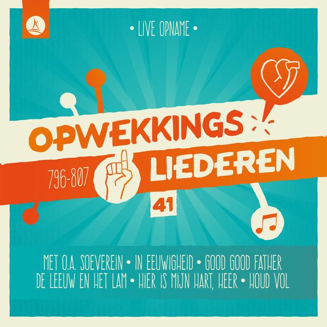 Opwekkingsliederen 41 (Live)