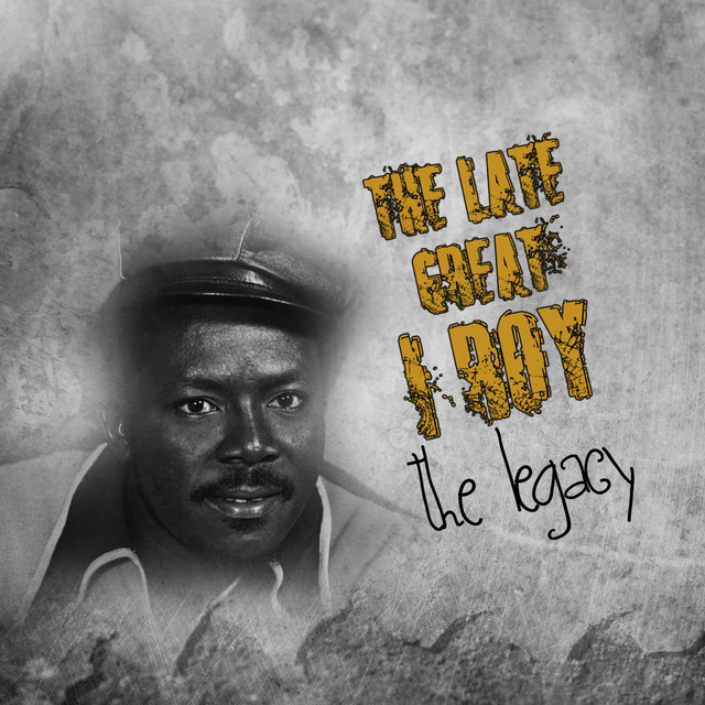 I Roy - The Late Great