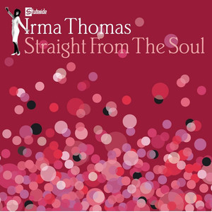 Straight From The Soul - Irma Thomas