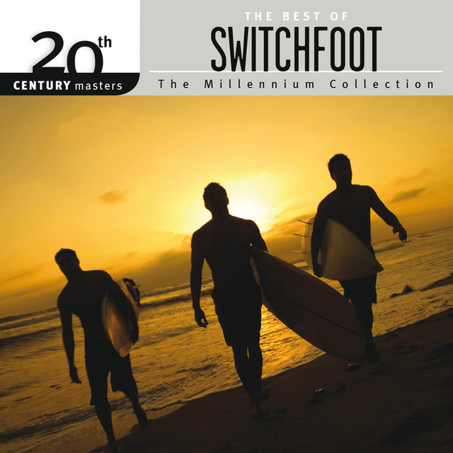 20th Century Masters - The Millennium Collection: The Best Of Switchfoot Albumcover