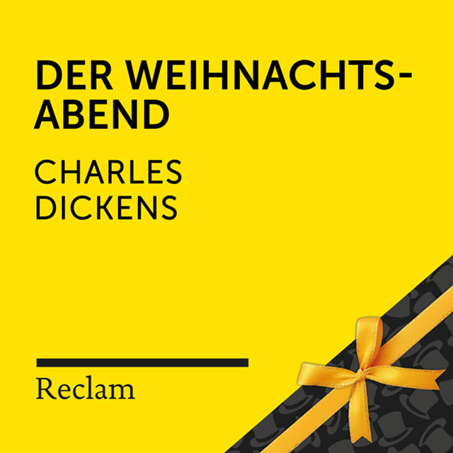 Album cover for Dickens: Der Weihnachtsabend (Reclam Hörbuch) by Reclam Hörbücher, Winfried Frey, Charles Dickens