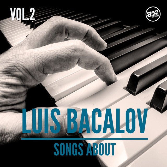 Luis Bacalov, Songs About Vol. 2