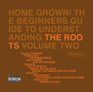 Home Grown! The Beginner's Guide To Understanding The Roots Volume 2 Albumcover