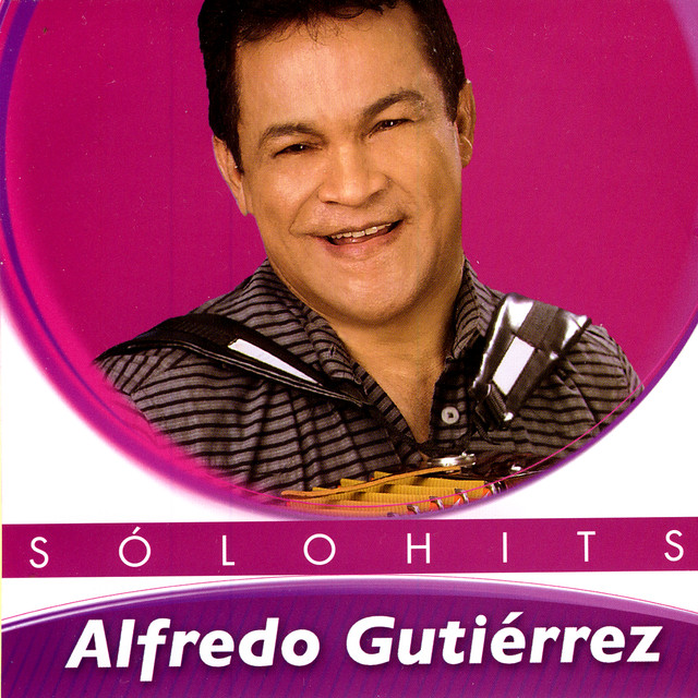 Alfredo Gutiérrez Sólo Hits