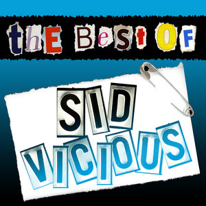 The Best of Sid Vicious (Live)