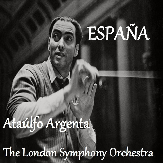 España - Ataúlfo Argenta - The London Symphoy Orchestra