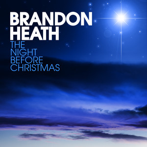 Brandon Heath The Night Before Christmas cover
