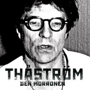 Thåström, Ner mot terminalen på Spotify