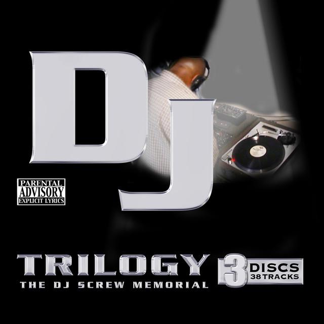 Trilogy: A DJ Screw Memorial