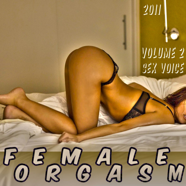 female orgasm sounds Female Orgasm (Orgasm Sound Effect - Sex Audio - Porn Track - Sound Effects -  Fx - Women Orgasm).