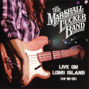 Live on Long Island 4-18-80 - Marshall Tucker Band