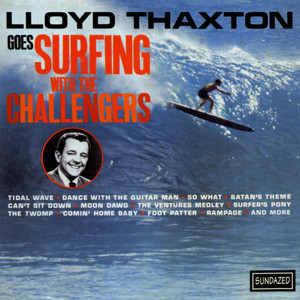 Lloyd Thaxton Goes Surfing With The Challengers album